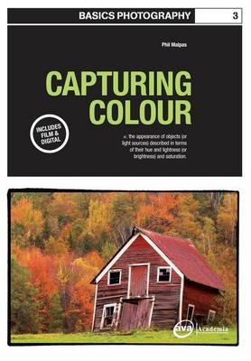Basics Photography 03: Capturing Colour