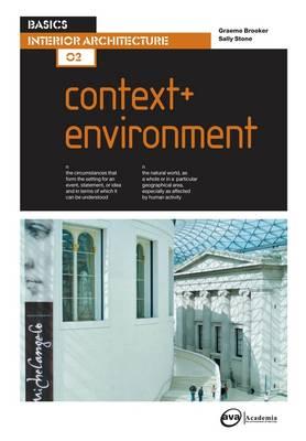 Basics Interior Architecture 02: Context & Environment