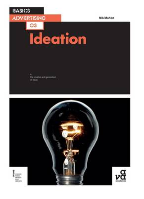 Basics Advertising 03: Ideation