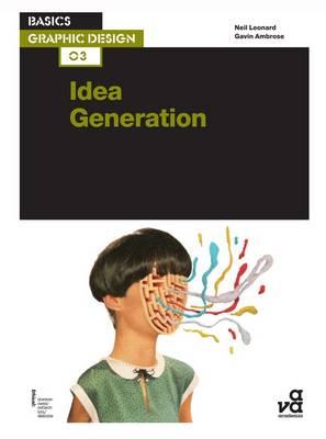 Basics Graphic Design 03: Idea Generation