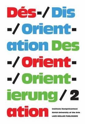 Des-/Orientierung, Dis-/Orientation, Des-/Orientation 2