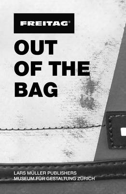Freitag: Out of the Bag