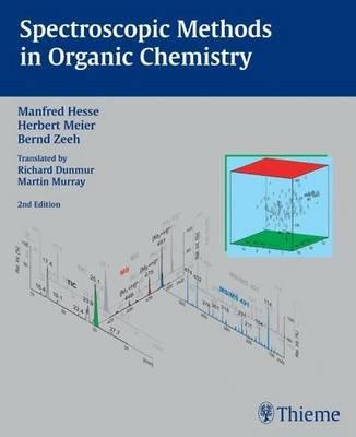 Spectroscopic Methods in Organic Chemistry: 2007