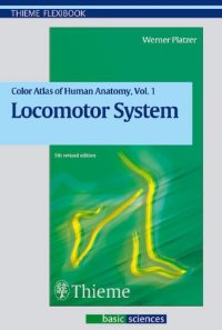 Colour Atlas and Textbook of Human Anatomy: v.1: Locomotor System