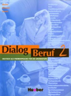 Dialog Beruf: Kursbuch 2: Kursbuch O
