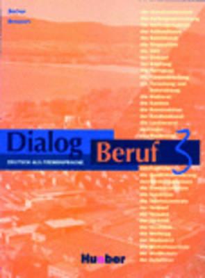 Dialog Beruf: Kursbuch 3: Kursbuch 3