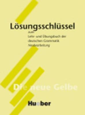 Losungsschlussel: Zum Lehr- Und Ubungsbuch Der Deutschen Grammatik