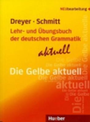 Lehr- Und Ubungsbuch Der Deutschen Grammatik - Aktuell: Lehrbuch