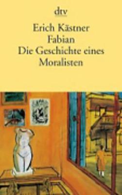 Fabian Die Geschichte Eins Moralisten