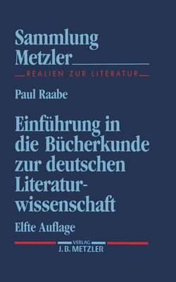 Einfuhrung In Die Bucherkunde Zur Deutschen Literaturwissens
