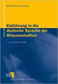 Einfuhrung In Die Deutsche Sprache Der Wissenschaften 2ed