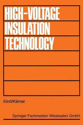 High Voltage Insulation Technology: Textbook for Electrical Engineers