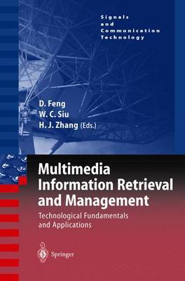 Multimedia Information Retrieval and Management: Technological Fundamentals and Applications
