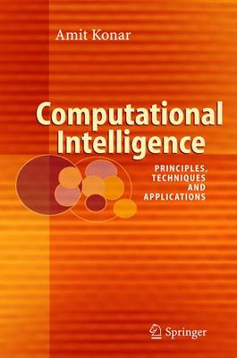 Computational Intelligence: Principles, Techniques and Applications