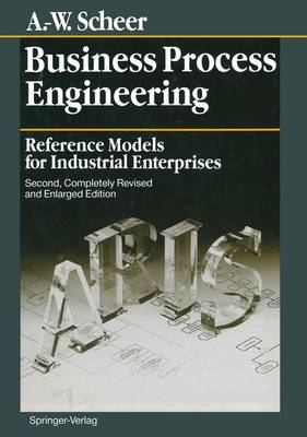 Business Process Engineering: Reference Models for Industrial Enterprises