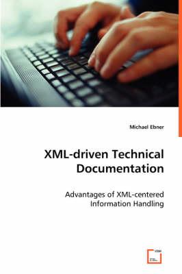 XML-Driven Technical Documentation