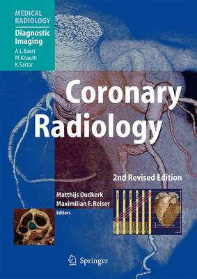 Coronary Radiology: 2009