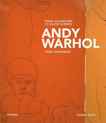 Andy Warhol: From Silverpoint to Silver Screen * 1950s Drawings