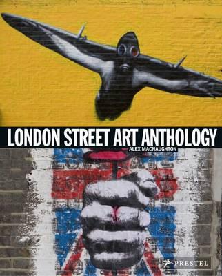 London Street Art Anthology