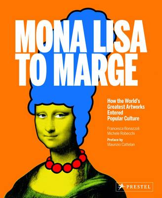 Mona Lisa to Marge: How the World's Greatest Artworks Entered Popular Culture
