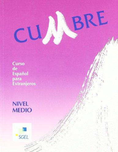 Cumbre Curso De Espanol Para Extranjeros Nivel Medio Libro Del Alumno