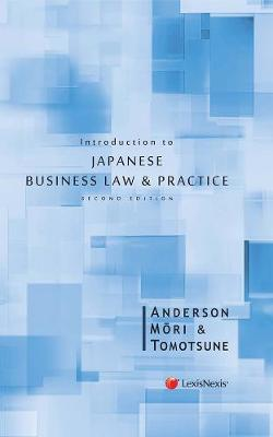 Introduction to Japanese Business Law and Practice
