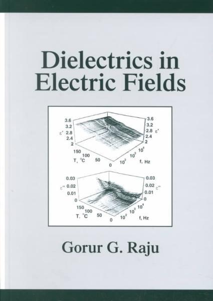 Dielectrics in Electric Fields