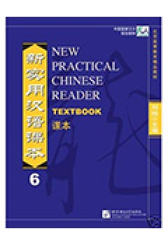 New Practical Chinese Reader: Textbook: v. 6