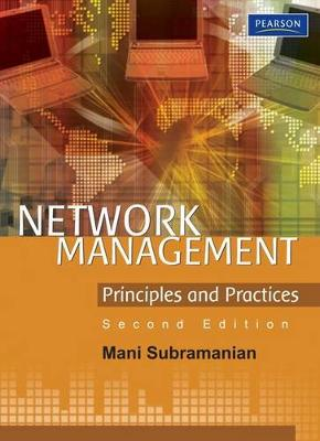 Network Management: Principles and Practices