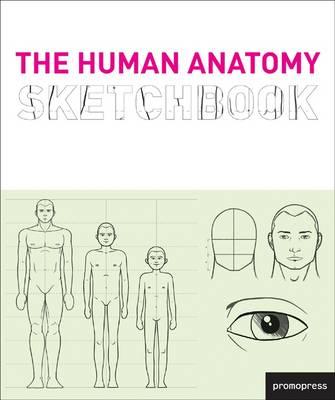 The Human Anatomy Sketchbook