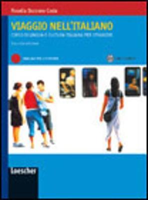 Viaggio Nell'Italiano: Manuale Per Lo Studente