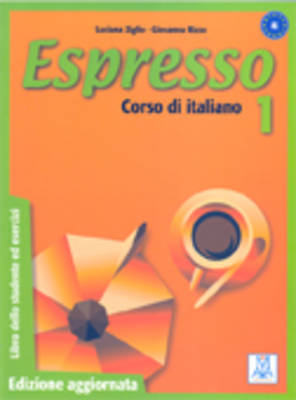 Espresso: Libro Dello Studente Ed Esercizi 1 - Edizione Aggiornata