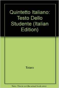 Quintetto Italiano: Testo Dello Studente: Testo Dello Studente