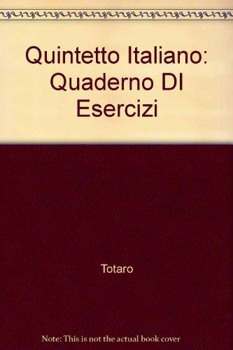 Quintetto Italiano: Quaderno DI Esercizi: Quaderno DI Esercizi