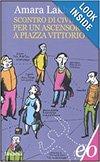 Scontro di Civilta per un Ascensore a Piazza Vittorio