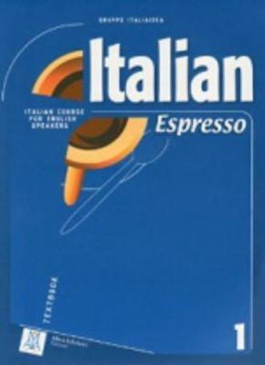 Italian Espresso: Italian Course for English Speakers