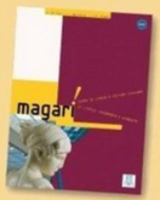 Magari!: Alma Edizione