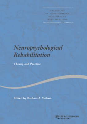 Neuropsychological Rehabilitation: Theory and Practice