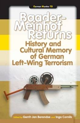 Baader-Meinhof Returns: History and Cultural Memory of German Left-Wing Terrorism