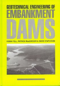Geotechnical Engineering of Embankment Dams