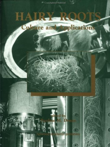 Hairy Roots: Culture and Application