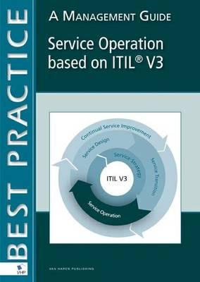 Service Operation Based on ITIL V3: A Management Guide
