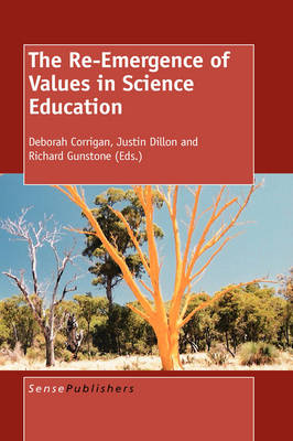 The Re-Emergence of Values in Science Education