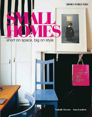 Small Homes: Short on Space, Big on Style