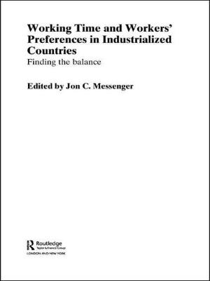 Working Time and Workers' Preferences in Industrialized Countries: Finding the Balance