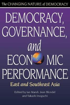 Democracy, Governance and Economic Performance: East and South-east Asia
