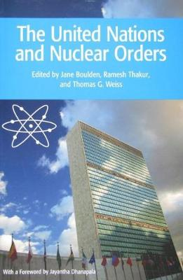 The United Nations and Nuclear Orders