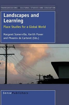 Landscapes and Learning: Place Studies for a Global World