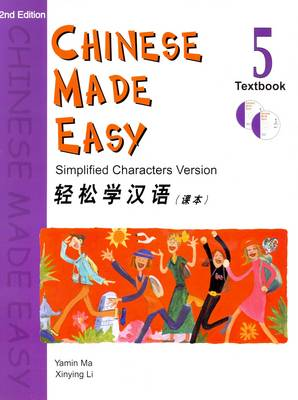 Chinese Made Easy: v. 5: Textbook