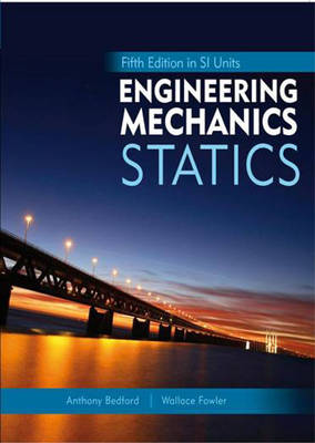 Engineering Mechanics: Statics, in SI Units